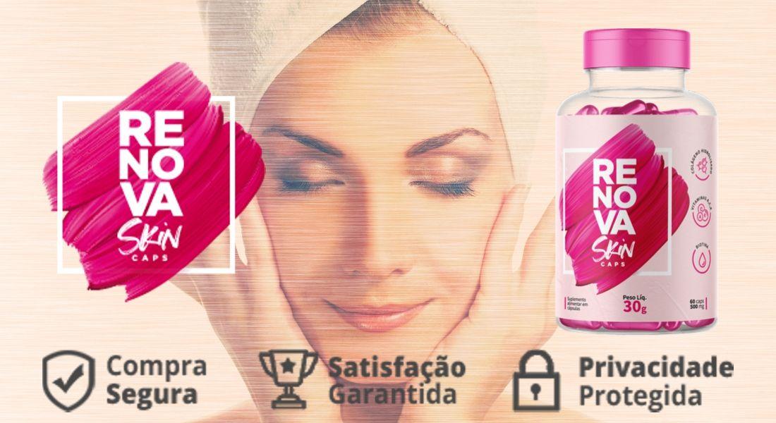 Renova Skin renova sua pele. Saiba como funciona, sua composição , bula , benefícios e efeitos colaterais